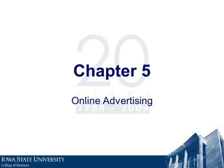 Chapter 5 Online Advertising.