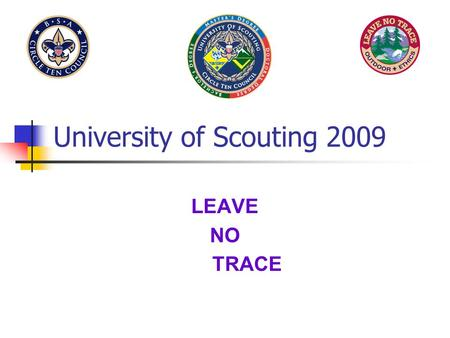 University of Scouting 2009