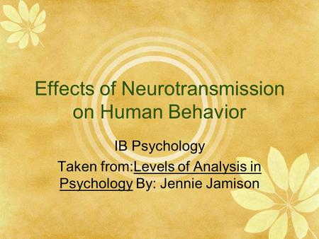 Effects of Neurotransmission on Human Behavior