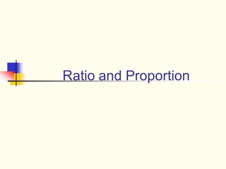 Ratio and Proportion. Today's Goals 1. Get acquainted; 2. Review our learning related to the concept of equality; 3. Learn strategies to help students.