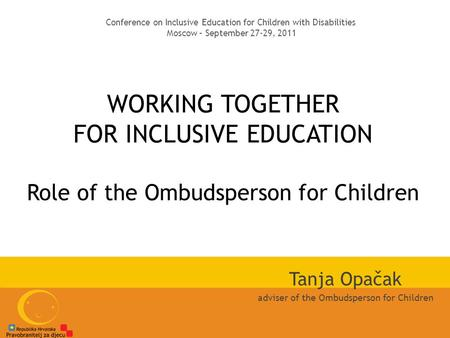 Tanja Opačak adviser of the Ombudsperson for Children