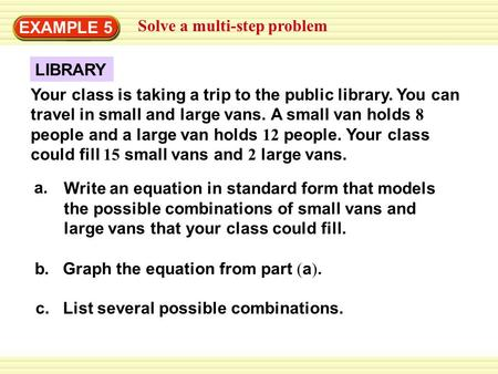 EXAMPLE 5 Solve a multi-step problem LIBRARY