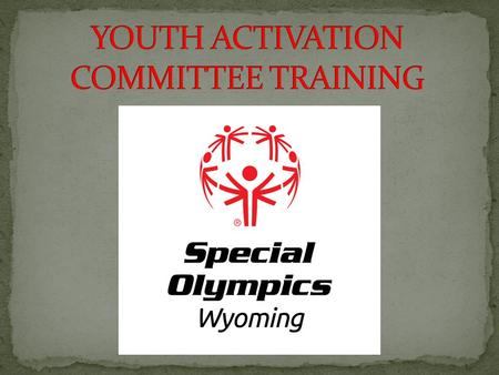 How long have you been involved with Special Olympics Wyoming? Who or what inspired you to become involved with Special Olympics Wyoming?