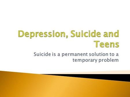 suicide is not a solution to a problem What can parents do to prevent youth suicide  this may seem obvious but unfortunately this is not always the case as exemplified by the problem of.