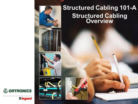 Structured Cabling Overview