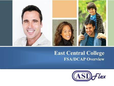 Presented by East Central College FSA/DCAP Overview.