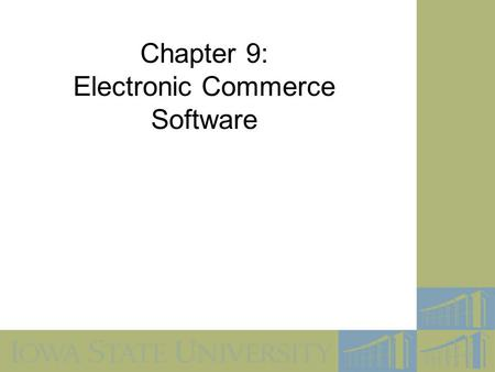 Chapter 9: Electronic Commerce Software
