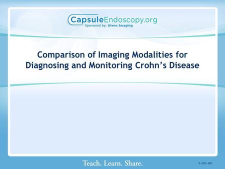 Comparison of Imaging Modalities for Diagnosing and Monitoring Crohn's Disease 5-000-485.