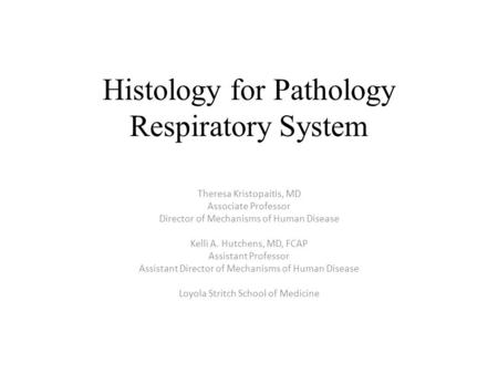 Histology for Pathology Respiratory System