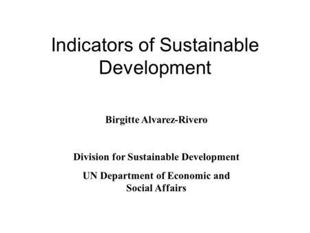 sustainable development statistics indicators decision making ppt video online download. Black Bedroom Furniture Sets. Home Design Ideas