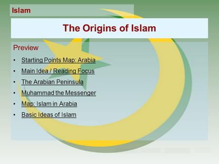 The Origins of Islam Preview Starting Points Map: Arabia