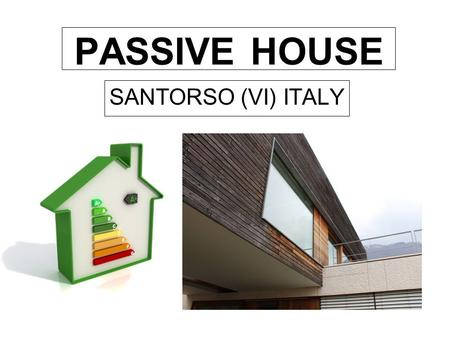 PASSIVE HOUSE SANTORSO (VI) ITALY. UNDERFLOOR TANKS In order to have an eco- building there are underfloor tanks to collect rainwater which is filtered.