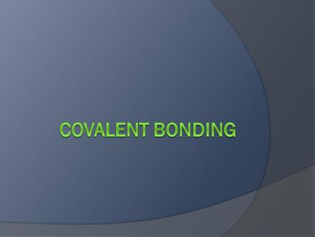 Covalent Bonding  Many compounds do not form ionic bonds. These compounds contain two or more non- metallic atoms.  For example, CO 2 is made of two.