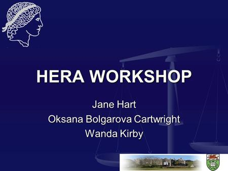 HERA WORKSHOP Jane Hart Oksana Bolgarova Cartwright Wanda Kirby.