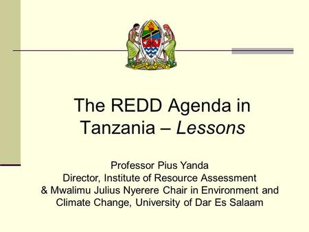 The REDD Agenda in Tanzania – Lessons