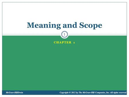 Meaning and Scope Chapter 1.