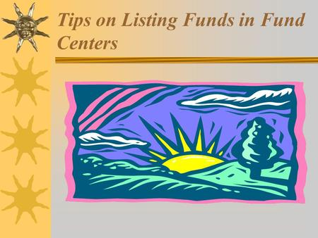Tips on Listing Funds in Fund Centers. For Cost Centers  Enter S_ALR_87012610 - Assignments to Cost Centers onto the command line.  Press Enter.