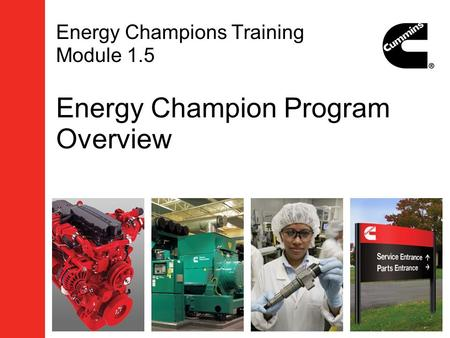Energy Champions Training Module 1.5 Energy Champion Program Overview.