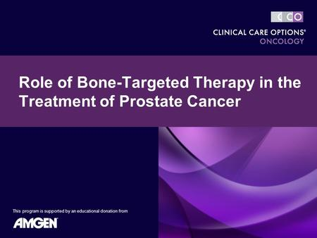 Role of Bone-Targeted Therapy in the Treatment of Prostate Cancer