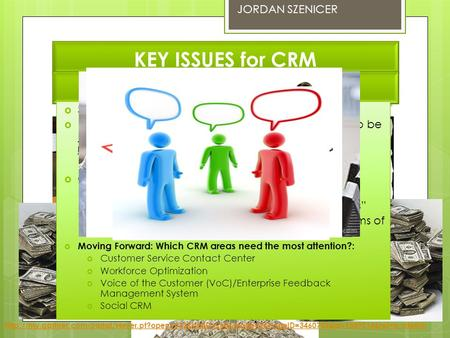JORDAN SZENICER KEY ISSUES for CRM CRM – Success or Failure – When should an organization be complacent? You successfully get a customer to buy your product.