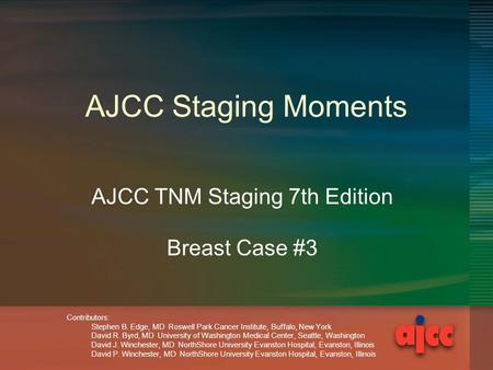 AJCC TNM Staging 7th Edition Breast Case #3