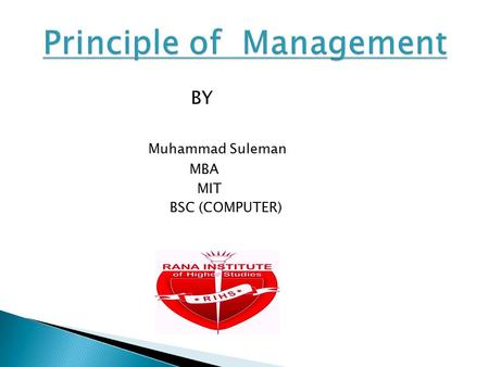 BY Muhammad Suleman MBA MIT BSC (COMPUTER).  What is decision Making  Why decision Making  Conditions under which decision are made  What is Rational.