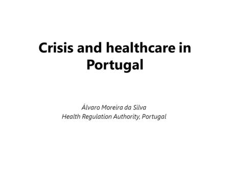 Crisis and healthcare in Portugal