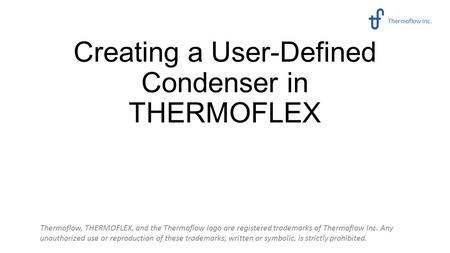 Creating a User-Defined Condenser in THERMOFLEX