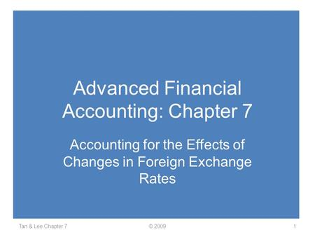Advanced Financial Accounting: Chapter 7