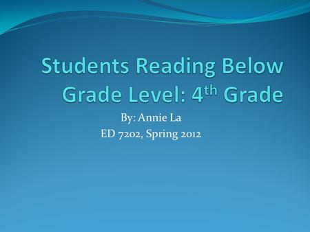 Students Reading Below Grade Level: 4th Grade