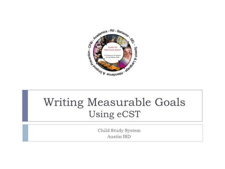 Writing Measurable Goals Using eCST