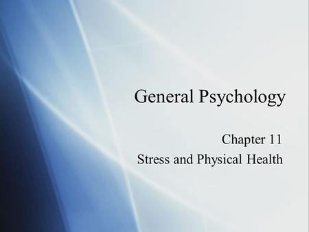 Chapter 11 Stress and Physical Health