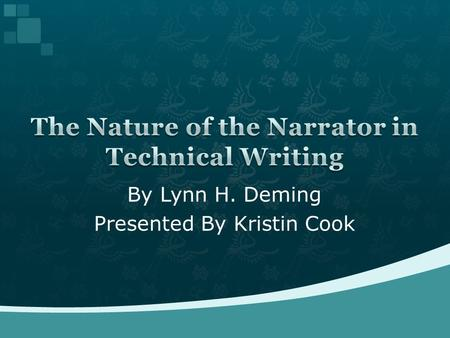By Lynn H. Deming Presented By Kristin Cook.  Introduction  Focus of Article  Oral to Written Tradition  Writing today  Types of Technical Writing.