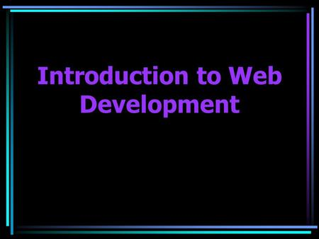 an introduction to the world wide web Appendix a: introduction to the world wide web in just a very short period of time, the world wide web (www) has changed how we think about computing.