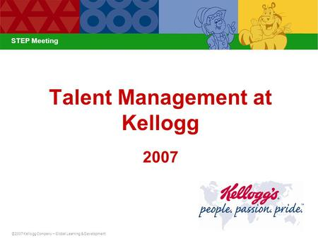 Talent Management at Kellogg