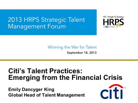 Citi's Talent Practices: Emerging from the Financial Crisis