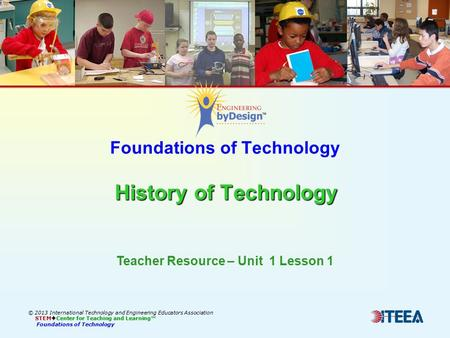 Foundations of Technology History of Technology