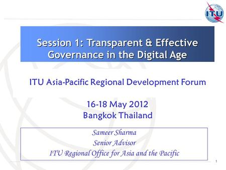 Session 1: Transparent & Effective Governance in the Digital Age