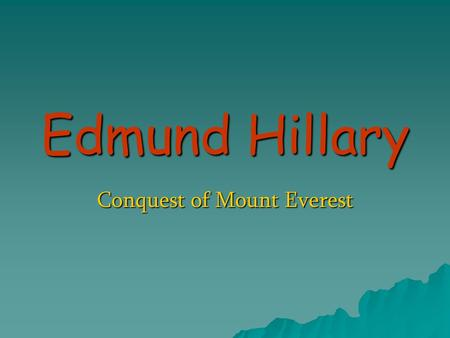 Conquest of Mount Everest
