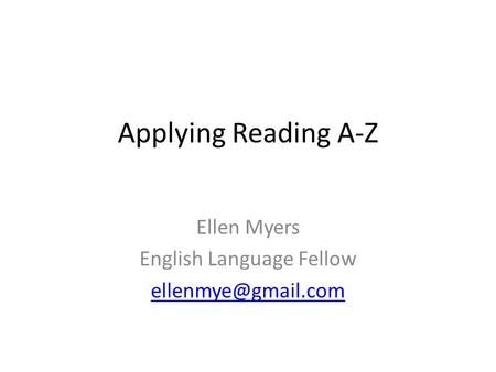 Ellen Myers English Language Fellow