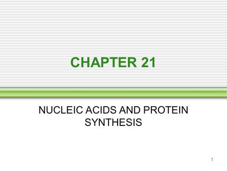 nucleic acids and protein synthesis outline Jasmeet singh bhambra nucleic acids, dna replication and protein synthesis in side the nuclear membrane is the nucleoplasm the nucleoplasm consists of two main substances, which are nucleic.