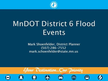 Mark Shoenfelder, District Planner (507) 286-7552