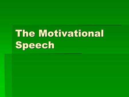 The Motivational Speech