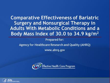 Comparative Effectiveness of Bariatric Surgery and Nonsurgical Therapy in Adults With Metabolic Conditions and a Body Mass Index of 30.0 to 34.9 kg/m 2.