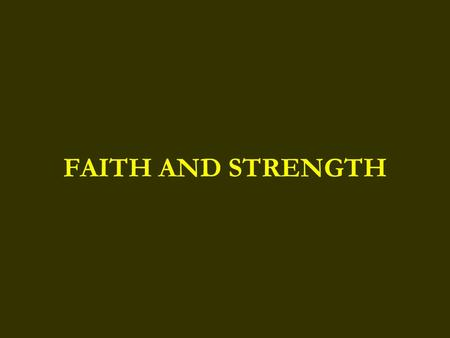 FAITH AND STRENGTH. He is an atheist who does not believe in himself. The old religions said that he was an atheist who did not believe in God. The new.