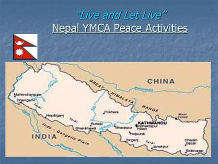 """ Live and Let Live"" Nepal YMCA Peace Activities."