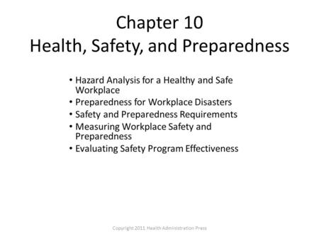 Chapter 10 Health, Safety, and Preparedness