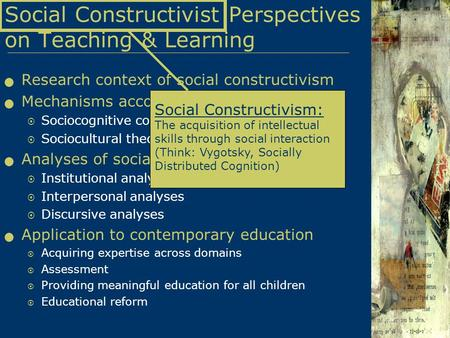 Social Constructivist Perspectives on Teaching & <strong>Learning</strong>