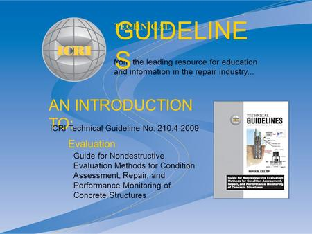 AN INTRODUCTION TO: from the leading resource for education and information in the repair industry... TECHNICAL GUIDELINE S Guide for Nondestructive Evaluation.