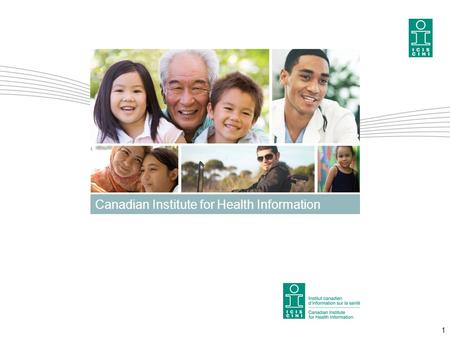 1 Canadian Institute for Health Information. Obesity in Canada A joint report from the Public Health Agency of Canada and the Canadian Institute for Health.